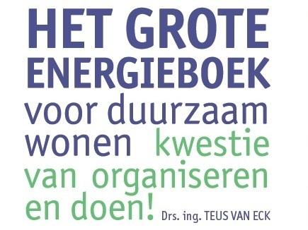 Het Grote Energieboek voor duurzaam wonen